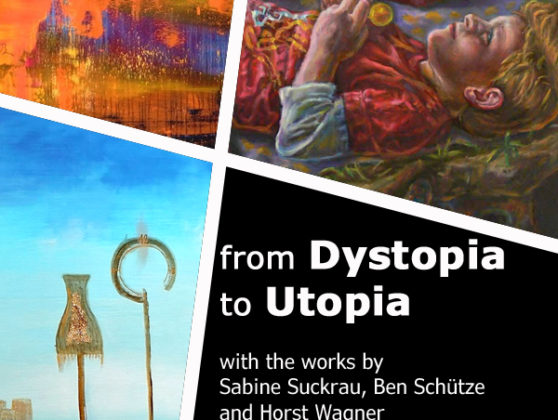 Coming Exhibition: from DYSTOPIA to UTOPIA (Opening: 23.08.2020, 19:00)