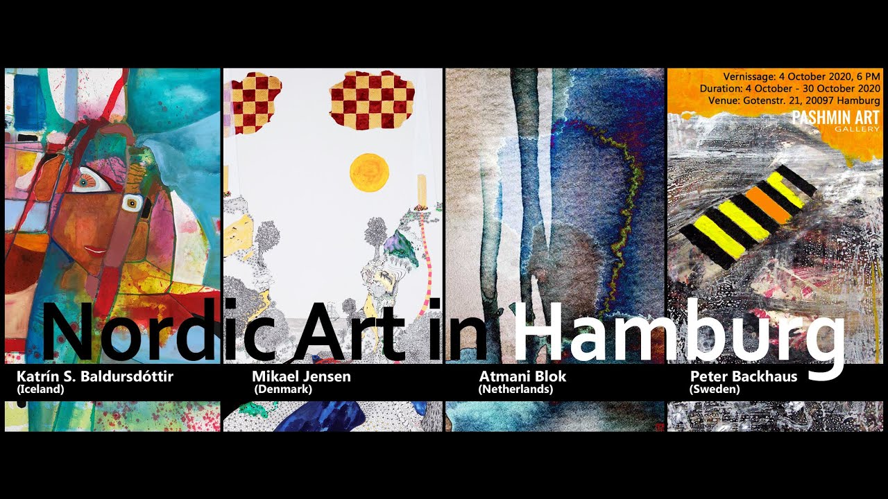 NORDIC ART IN HAMBURG I Pashmin Art Gallery, Vernissage: 4 October 2020, 6 PM.